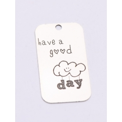 E0736-G-Tag argint 925 28*15mm Have a good day 1 buc